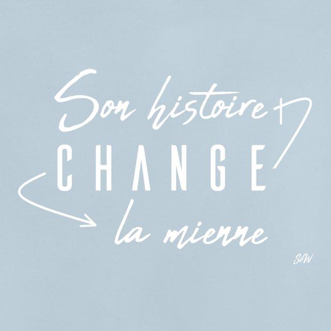 Son histoire change la mienne (blanc)