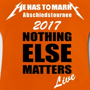nichts ist wichtig nothing else matters - Baby T-Shirt