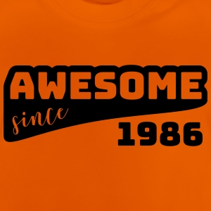 Awesome siden 1986 / Fødselsdag-Shirt - Baby T-shirt