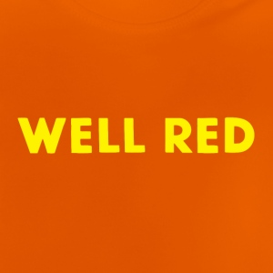 Well Red - Baby T-Shirt