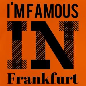 i m famous in frankfurt - Baby T-Shirt