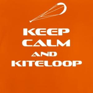 KITESURFING - KEEP CALM AND KITELOOP - Baby T-Shirt