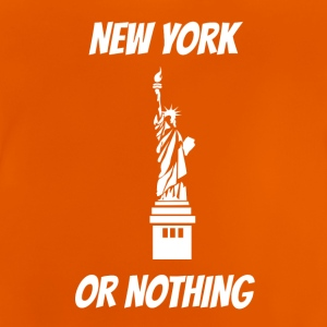 New York or nothing at all - Baby T-Shirt
