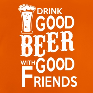 Drinkgood BEER with good friends - Baby T-Shirt