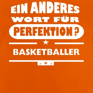 Basketballer Anderes Wort fuer Perfektion - Baby T-Shirt
