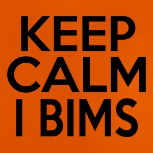 KEEP CALM I BIMS - Baby T-Shirt