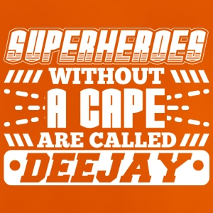 DJ - SUPER HEROES WITHOUT A CAPE - Baby T-Shirt