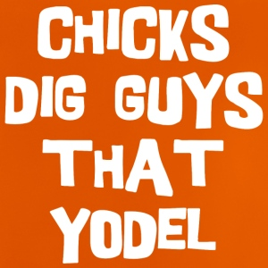 Chicks Dig Jungs, dass Yodel - Baby T-Shirt