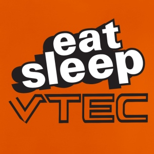 Eat Sleep VTec Design - Baby T-Shirt