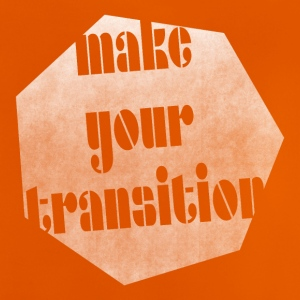 Make your transition - Baby T-Shirt
