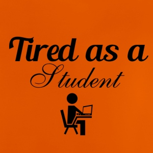 Tired as a student - Baby T-Shirt