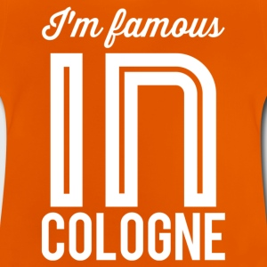 Im famous in cologne white - Baby T-Shirt