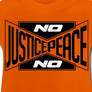 No justice, no peace (black) / No justice ... - Baby T-Shirt