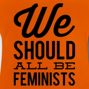 we all should be feminists 1 - Baby T-Shirt