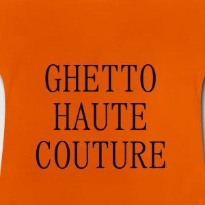 GHETTO haute couture - Baby T-shirt