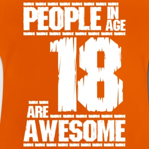 PEOPLE IN AGE 18 ARE AWESOME white - Baby T-Shirt