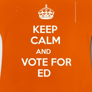 Vote Ed for Prime Minister! - Baby T-Shirt