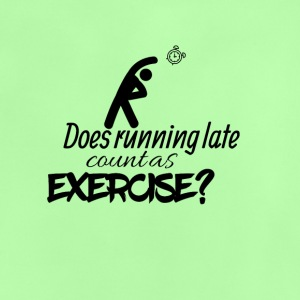 Does running late count as exercise - Baby T-Shirt