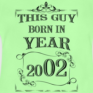 this guy born in year 2002 black - Baby T-Shirt
