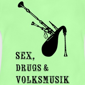 Sex, Dreugs and Volksmusik - Baby T-Shirt