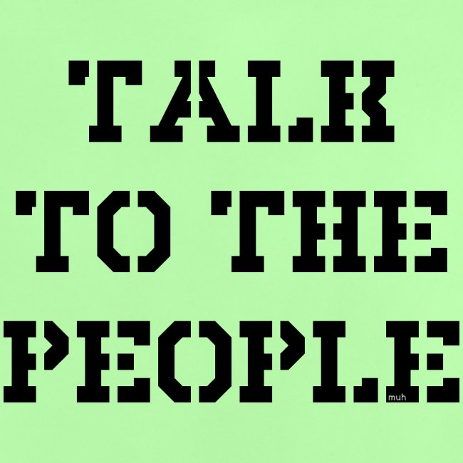 Talk to the people - schwarz