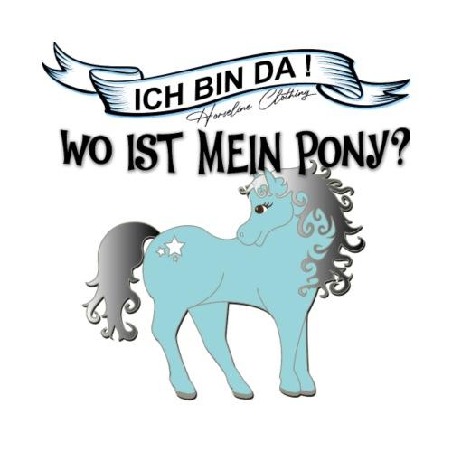 Ich bin da !Wo ist mein Pony! - Baby T-Shirt