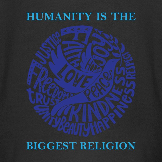 Humanity Is the Biggest Religion