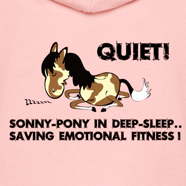 QUIET Sonny Pony in deep sleep