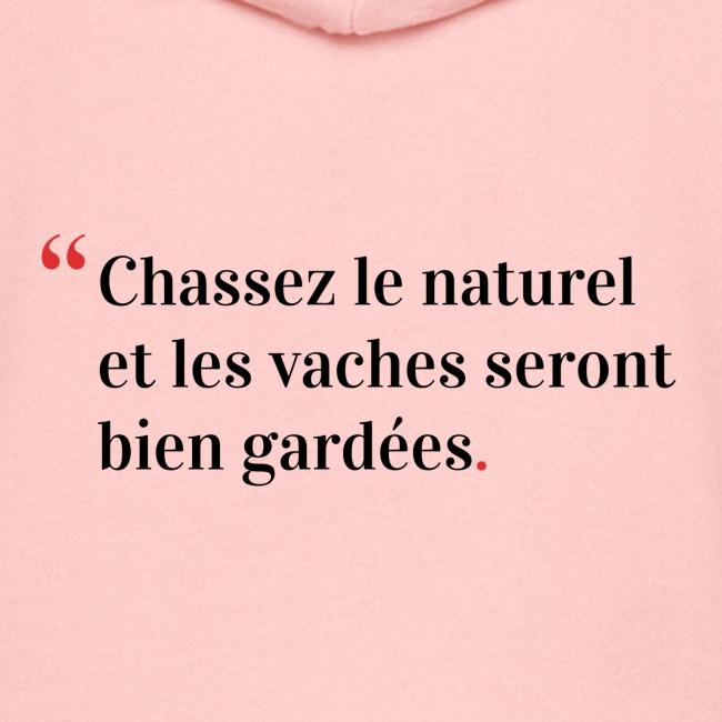 Chassez le naturel