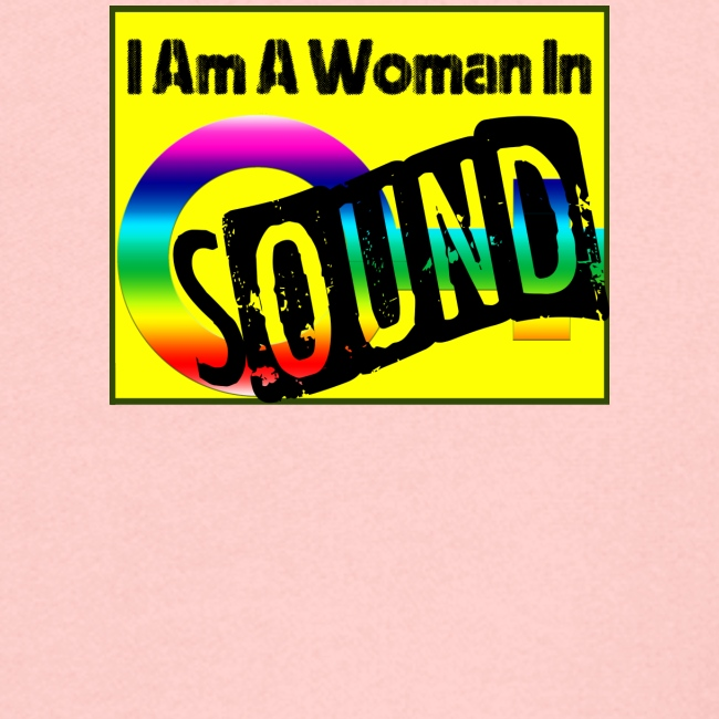 I am a woman in sound - rainbow