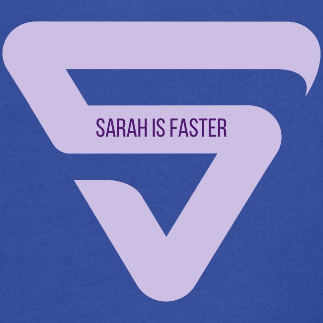 Sarah is Faster