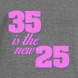 35 is the new 25 cool sayings - Women's Boat Neck Long Sleeve Top