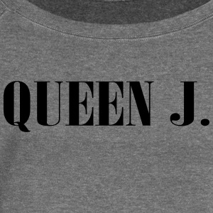 Queen J. You are the Queen! - Women's Boat Neck Long Sleeve Top
