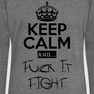 Keep Calm and ... Fuck Fight - Frauen Pullover mit U-Boot-Ausschnitt von Bella