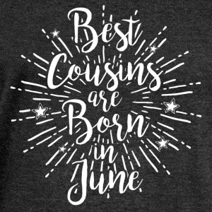 Best cousins ​​are born in June - Women's Boat Neck Long Sleeve Top