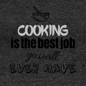 Cooking is the best job you will ever have - Women's Boat Neck Long Sleeve Top