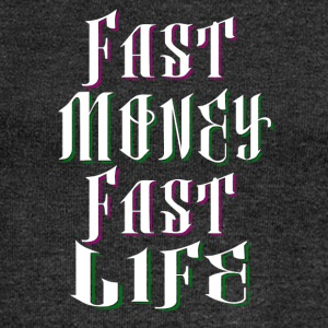 Fast Money Fast Life - Women's Boat Neck Long Sleeve Top