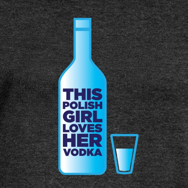 Girl loves Vodka