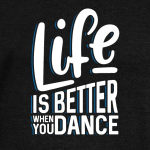 Life is better when you dance - Women's Boat Neck Long Sleeve Top