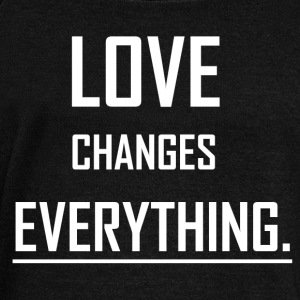 Love changes everything. - Women's Boat Neck Long Sleeve Top