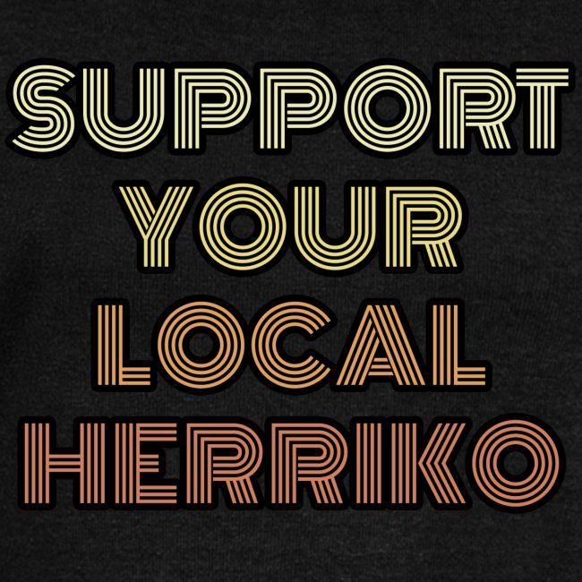 Support your local Herriko