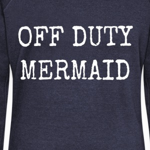 OFF DUTY MERMAID - Women's Boat Neck Long Sleeve Top