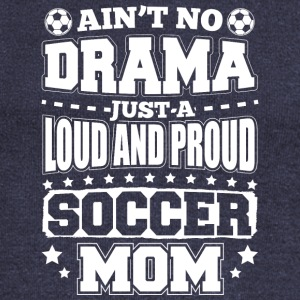 AINT NO DRAMA SOCCER MOM - Women's Boat Neck Long Sleeve Top