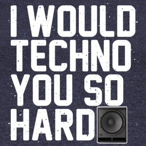 I would techno you so hard - Women's Boat Neck Long Sleeve Top