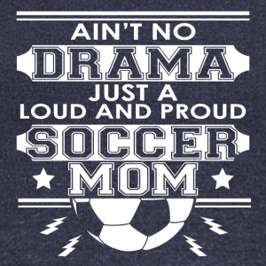 Mother - Mom - No Drama Loud and Proud Soccer Mom - Women's Boat Neck Long Sleeve Top