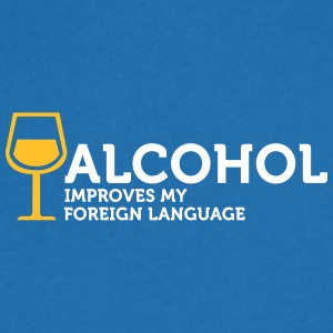 Alcohol Improves My Foreign Language - Men's V-Neck T-Shirt