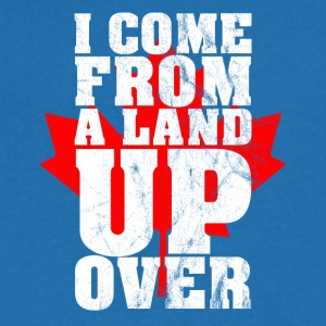 Ik kom uit een land Up Over Canada Maple Leaf - Mannen T-shirt met V-hals