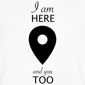 i am here and you too - T-shirt Homme col V