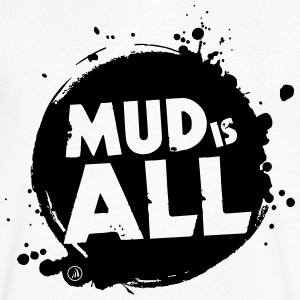 Mud is All - Mannen T-shirt met V-hals