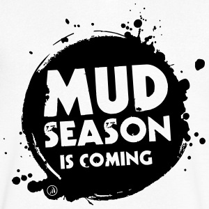 Mud season is coming - Men's V-Neck T-Shirt